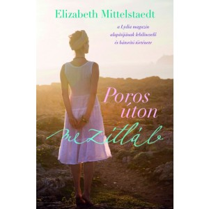 Elizabeth Mittelstaedt: Poros úton mezítláb