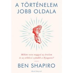Ben Shapiro:A történelem jobb oldala