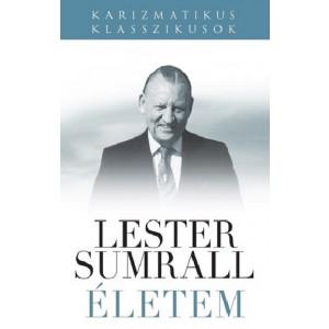 Lester Sumrall: Életem