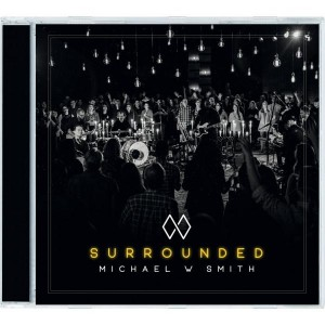 Michael W.Smith: Surrounded CD
