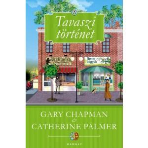 Gary Chapman, Catherine Palmer: Tavaszi történet