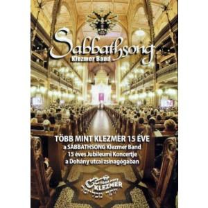 Sabbathsong : Több mint klezmer 15 éve DVD+Cd