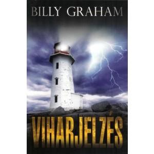Billy Graham: Viharjelzés